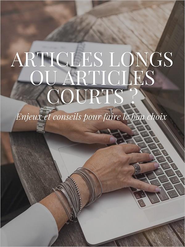 Articles longs, articles courts : comment choisir la bonne taille ?