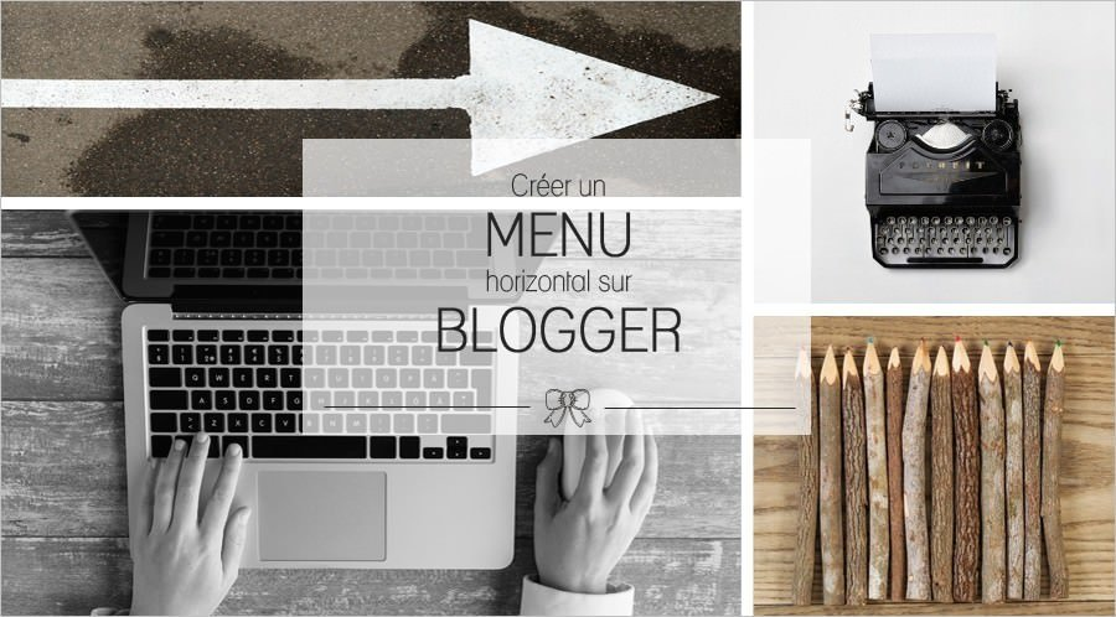 Créer un menu horizontal facile sur Blogger