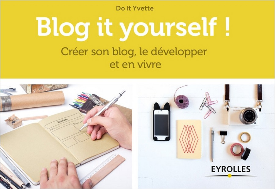 Blog It Yourself - Avis sur le livre