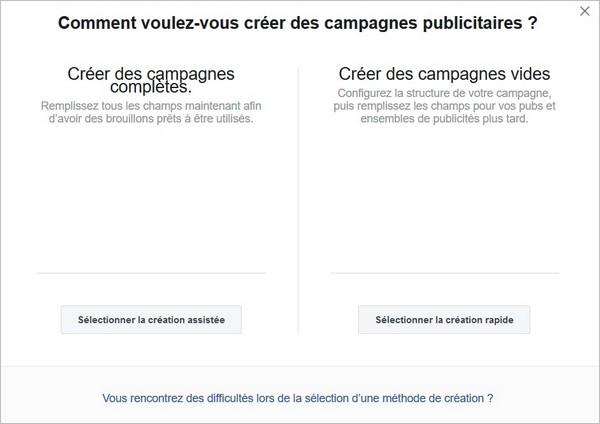 Création assistée de campagne sur Facebook