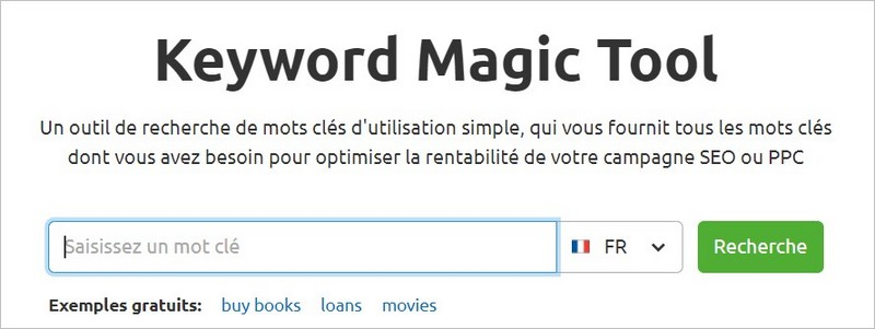 L'accueil du Keyword Magic Tool de Semrush
